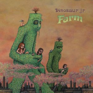 "Dinosaur Jr.: ""Farm"" (Pias Inter/Edel)"