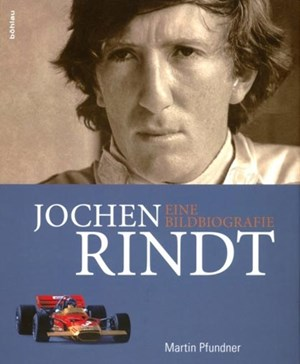 Martin Pfundner, &quot;Jochen Rindt. Eine Bildbiografie&quot;, Bhlau-Verlag.  29,90
