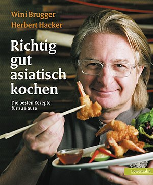 Die Rezepte in Winni Bruggers Buch &quot;Richtig gut asiatisch kochen&quot; sollen auch in durchschnittlichen Haushaltskchen nachkochbar sein.