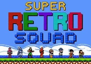 """Super Retro Squad"""
