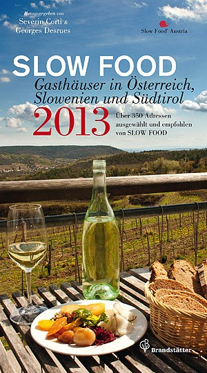 Neu im &quot;Slow Food 2013&quot;: Gasthuser aus Sdtirol und Slowenien.