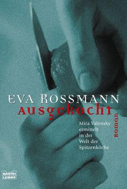 """Neu in den Buchhandlungen: """"Ausgekocht"""" von Eva Rossmann als Taschenbuchausgabe"""