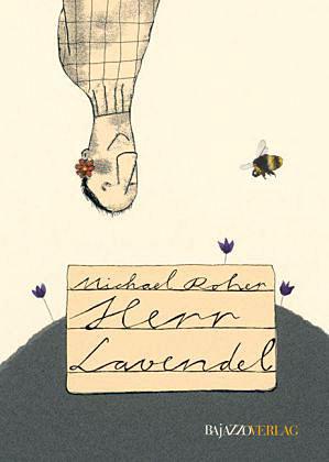 Herr Lavendel hat gute Ideen.