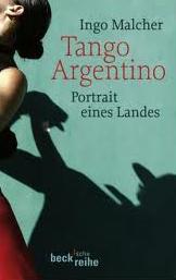 Die Krise und wie es dazu kam hat Ingo Malcher auch in einem Buch beschrieben: Tango Argentino. Portrait eines Landes, München (2008): Beck Verlag.
