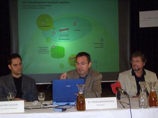 Franz Medwenitsch (Geschäftsführer IFPI Österreich), Fritz Scheuch (Wirtschaftsunivertsität Wien), Christop Schick (OD2 - On Demand Distribution)