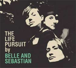 Belle And Sebastian - The Life Pursuit (Edel)