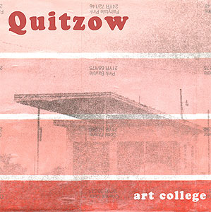 "Quitzow: ""Art College"" (Young Love Records 2008)"