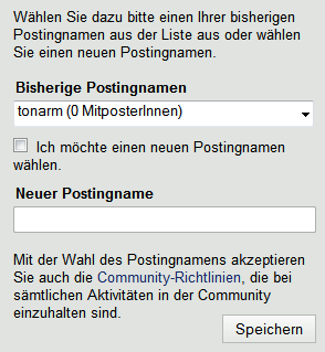 Auswahl eines bisherigen Postingnamen oder Festlegung eines neuen Namen.