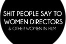 foto: tumblr: shit people say to women directors