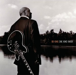 "BB King: ""One Kind Favor"" (Universal)"