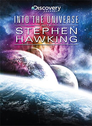 "Discovery Channel: ""Into the Universe With Stephen Hawking"", 135 min, Discovery/Gaiam 2011."