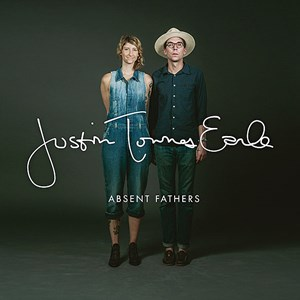 "Justin Townes Earle: ""Absent Fathers"" (Loose Music/Rough Trade)"