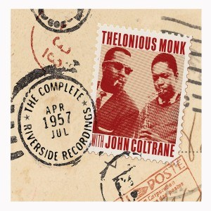 "Thelonious Monk & John Coltrane: ""The Complete 1957 Riverside Recordings""
