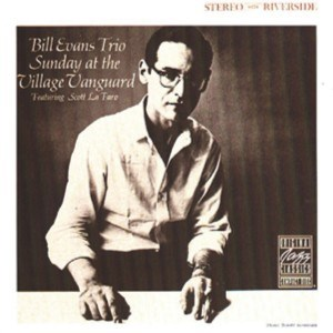"Bill Evans Trio: ""Sunday At The Village Vanguard""