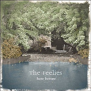 "The Feelies: ""Here Before"" (Hoanzl)"
