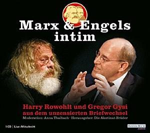 """Die Akstinat-Brüder (Hg.), """"Marx & Engels intim"""". Ein unzensierter Briefwechsel. € 14,95 / 70 min. Random House Audio, Köln 2011"""