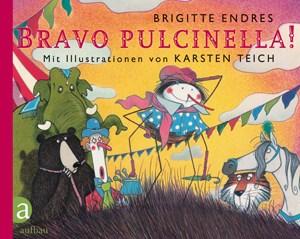 Bravo Pulcinella! ist an Kinder ab dem dritten Lebensjahr gerichtet.