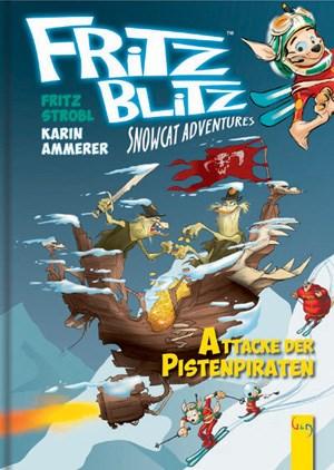Fritz Blitz - Attacke derPistenpiratenFritz Strobl125 Seiten, € 9,95 G&G-Verlag, Wien 2011