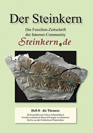 """Die achte Ausgabe des Magazins """"Der Steinkern"""" ist soeben erschienen und kann über das Bestellformular der Webseite angefordert werden."""