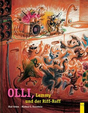 Olli, Lemmy und der Riff-RoffOlaf Osten / Markus C. Feurstein€ 12,95 / 32 SeitenG-&-G-Verlag, Wien 2012