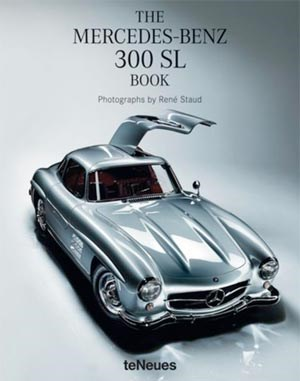 "René Staud: ""The Mercedes-Benz 300 SL Book"". Texte Jürgen Lewandowski u.