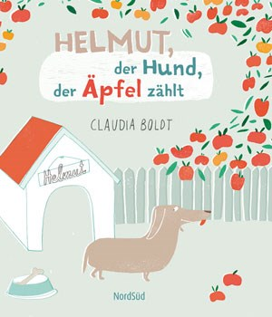 Claudia BoldtHelmut, der Hund, der Äpfel zählt€ 14,40 / 32 SeitenNordSüd-Verlag, Zürich 2012