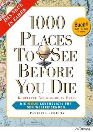 Patricia Schultz: 1000 Places to See Before You Die. Die neue Lebensliste für den Weltreisenden. Ullmann Verlag 2012, 1.216 Seiten, Buch plus E-Book, 14,99 Euro.Info: 1000beforeyoudie.com