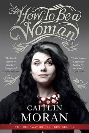 Die britische Ausgabe ziert Autorin Caitlin Moran am Cover.