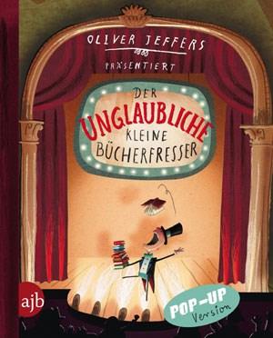 Oliver Jeffers: Der unglaubliche kleine Bücherfresser