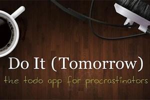 """Lieber auf morgen verschieben. Zum Beispiel mit """"Do It (Tomorrow)"""""""