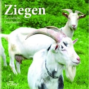"""Lutz Schiering beschreibt in """"Ziegen. Freundliche Querdenker"""" Geschichte, Macken und Vorzüge des Tieres."""