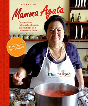 "Immer wieder bella Italia: Ob von ""Mamma Agata"" ..."
