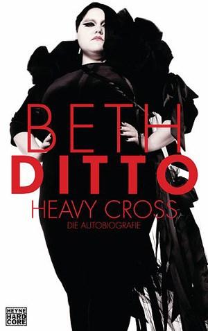 Beth Ditto (mit Michelle Tea): Heavy Cross. Die Autobiografie.Aus dem Amerikanischen von Conny LöschWilhelm Heyne Verlag 2012, ISBN: 978-3-453-26675-9