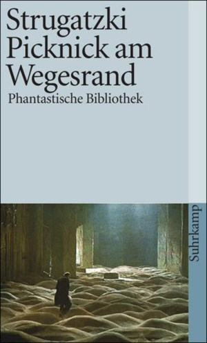 """""""Picknick am Wegesrand"""" zählt zu den bedeutendsten und bekanntesten Werken des jüngst verstorbenen Autors Boris Strugatzki."""