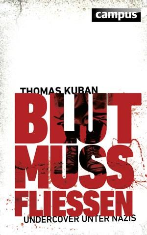 """In """"Blut muss fließen"""" berichtet Kuban von seinen Erlebnissen."""