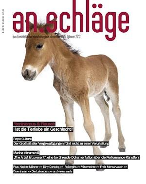 """Pony herzen oder lieber doch Katze streicheln? Im Schwerpunkt der neuen """"an.schläge"""" dreht sich alles um das Thema """"Tierliebe""""."""