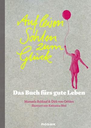 """""""Spaghetti essen, im Regen spazieren gehen, über sich selbst lachen"""" - das Buch versammelt 250 mögliche Antworten auf die Frage nach dem Glück."""