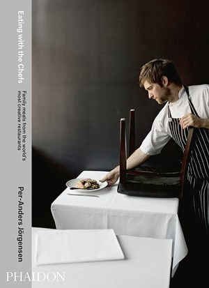 "Per-Anders Jörgensen, ""Eating with the Chefs"". € 51,99, 296 Seiten, Phaidon 2014. www.phaidon.com"