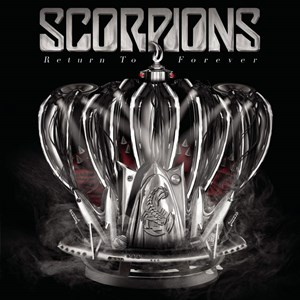 "Scorpions - ""Return To Forever"" (Sony)"