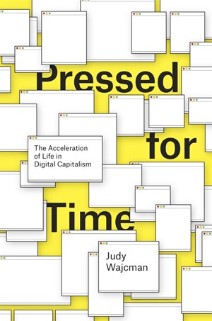 Das neue Buch von Judy Wajcman beschäftigt sich mit Zeitdruck in der technologisierten Gesellschaft.