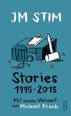 """Stories: 1995 – 2015""By JM Stim239 pages, redelsteiner dahimène edition (in German)"