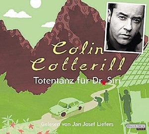 "Colin Cotterill, ""Totentanz für Dr. Siri"". € 10,30 / 293 Min. Random House Audio, München 2016"