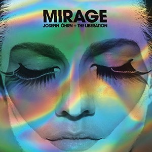 "Josefin Öhrn + The Liberation – ""Mirage"" (Rocket Recordings / Trost)"