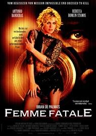 Brian De Palmas Femme Fatale