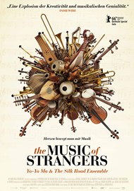 The Music of Strangers: Yo Yo Ma & the Silkroad Ensemble