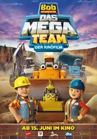 Bob der Baumeister - Das Mega Team -  Der Kinofilm
