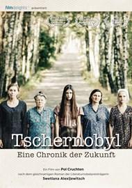 Tschernobyl - Eine Chronik der Zukunft
