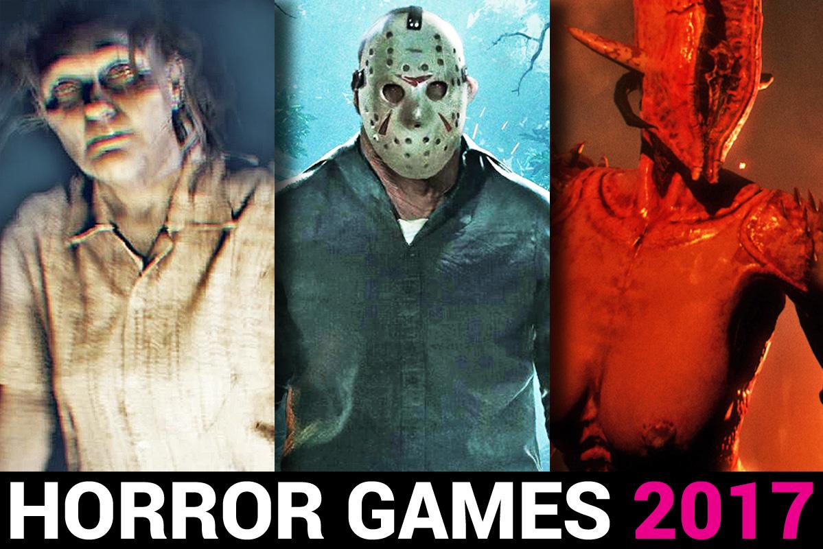 Die Zehn Grauenvollsten Horrorspiele 2017 Beträchtlich Viel