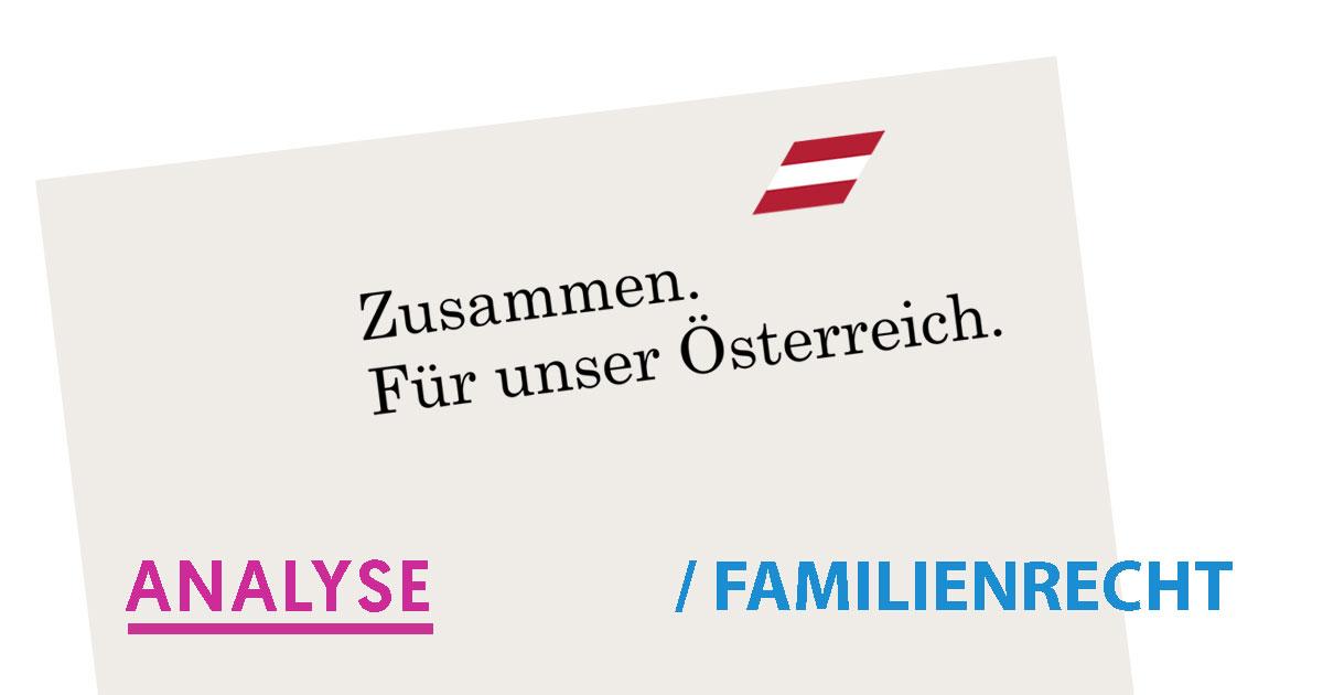Familienrecht ÖVP SPÖ Analyse Regierungsprogram