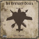 "The Dresden Dolls: ""Yes, Virginia"" (Roadrunner/Edel 2006)"